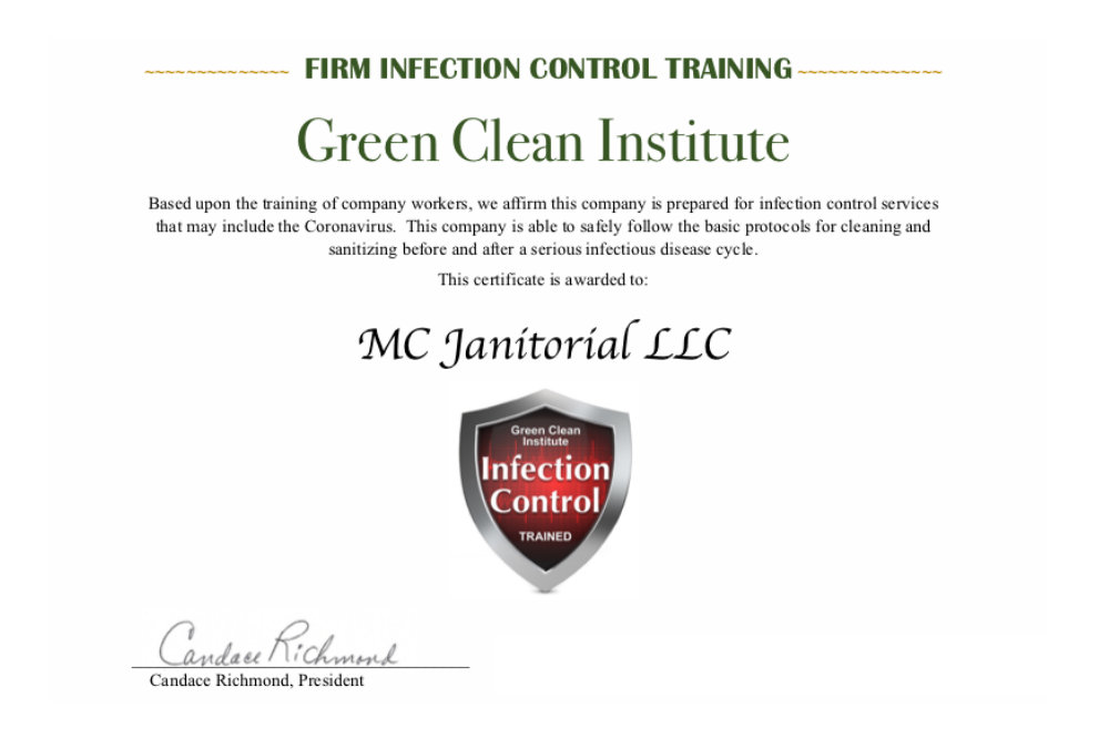 MC Janitorial is certified by the Green Clean Institute for Infection Control - like the Coronavirus.